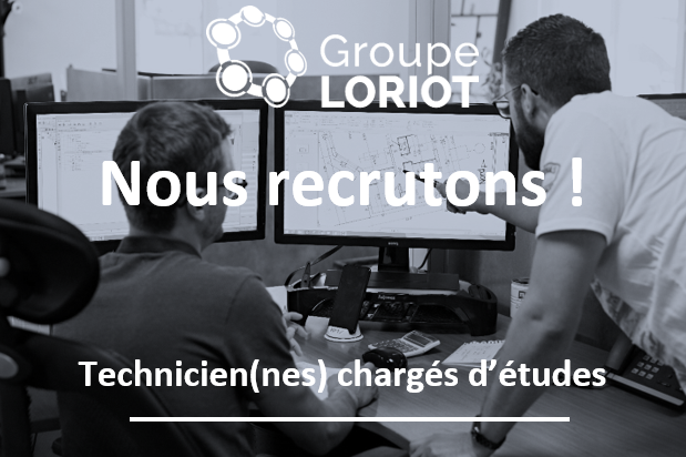 [EMPLOI] Le Groupe LORIOT recrute !